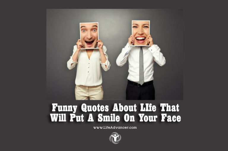 Funny Quotes about LIfe That Will Put a Smile on Your Face