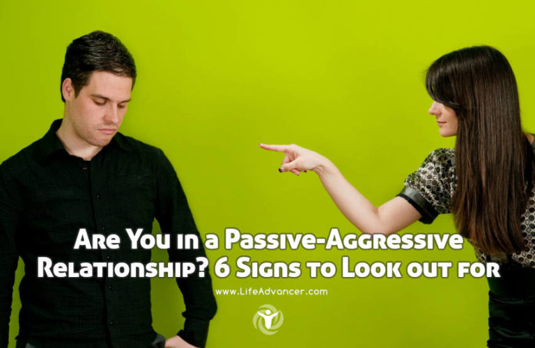 Are You in a Passive-Aggressive Relationship? 6 Surefire Signs