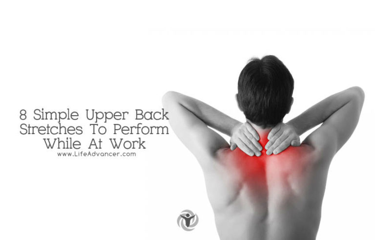 8 Simple Upper Back Stretches to Perform While at Work