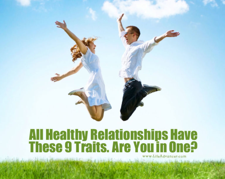 All Healthy Relationships Have These 9 Traits. Are You in One?