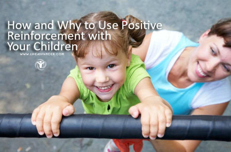 How and Why to Use Positive Reinforcement with Your Children