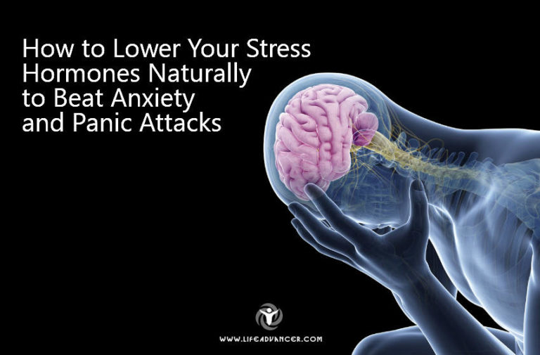 How to Lower Your Stress Hormones Naturally to Beat Anxiety
