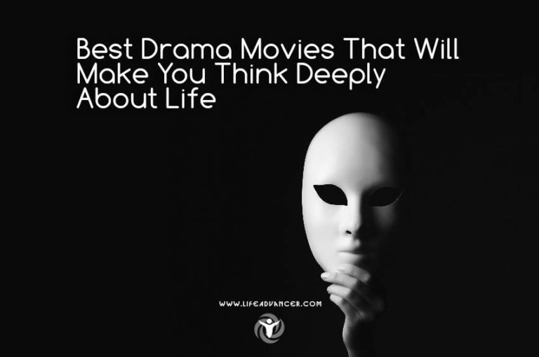 Best Drama Movies That Will Make You Think Deeply about Life