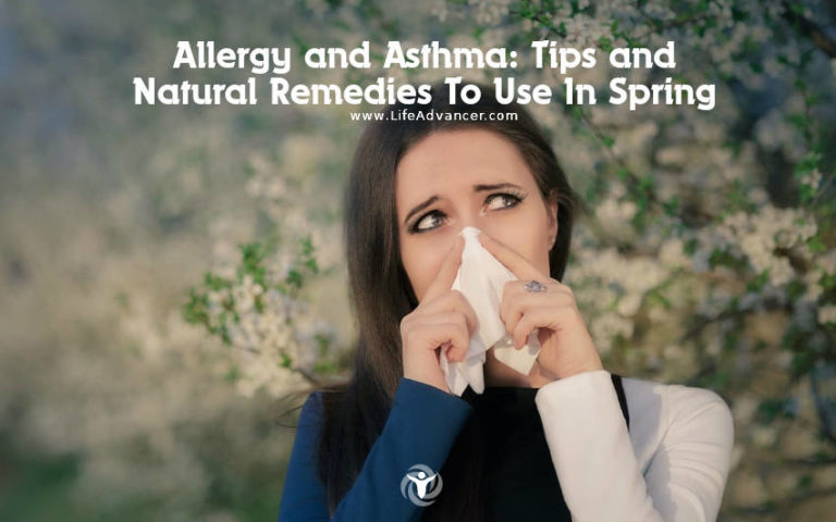 Allergy and Asthma: Tips and Natural Remedies To Use In Spring