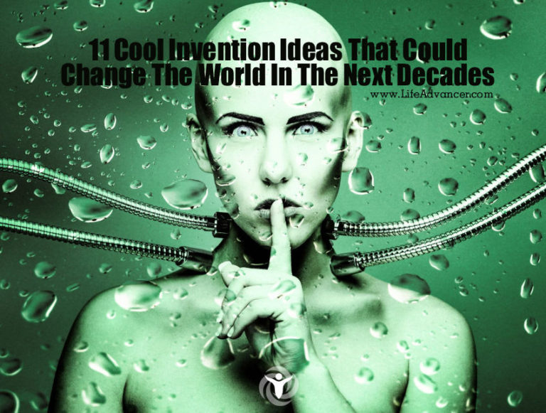 11 Cool Invention Ideas That Could Change the World in the Next Decades
