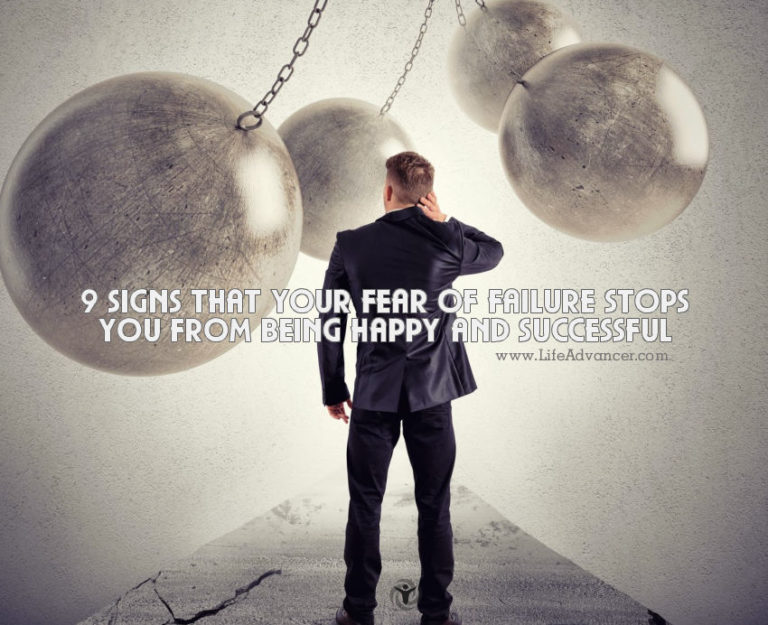 9 Signs Your Fear of Failure Stops You from Being Successful