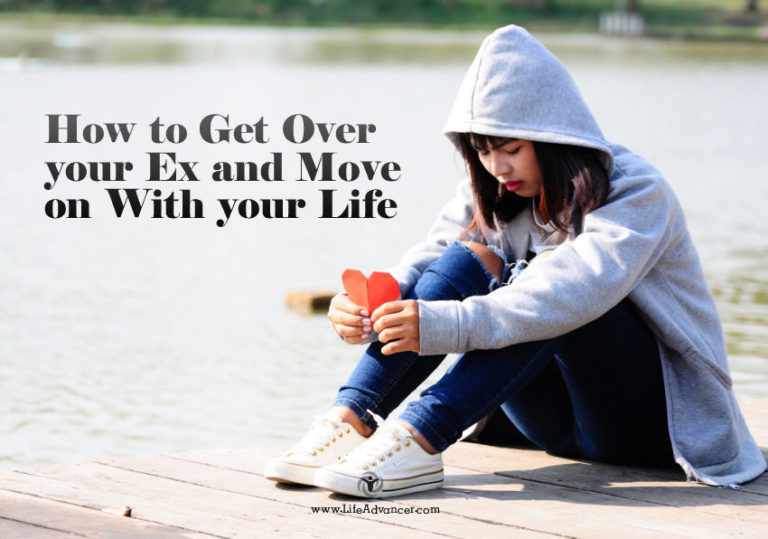 How to Get Over Your Ex and Move on with Your Life