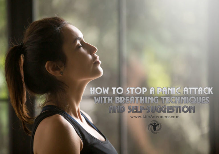 How to Stop a Panic Attack with Breathing Techniques and Self-Suggestion