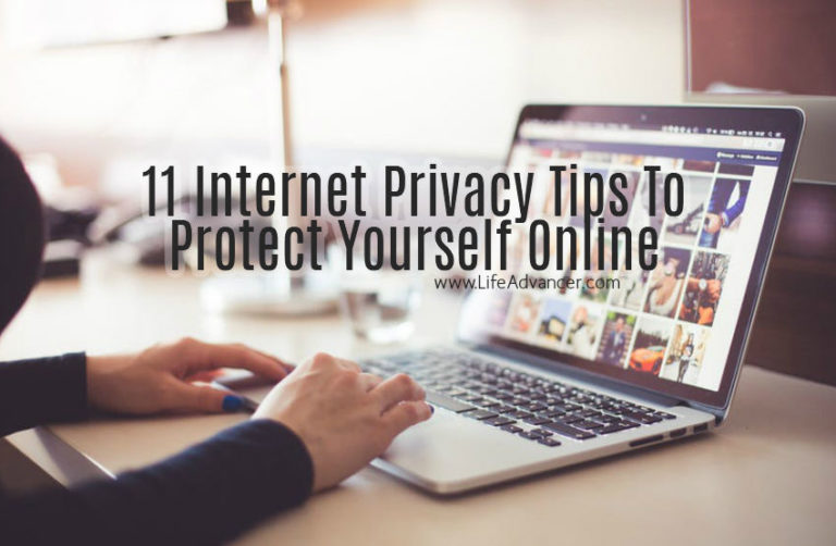 11 Internet Privacy Tips to Protect Yourself Online