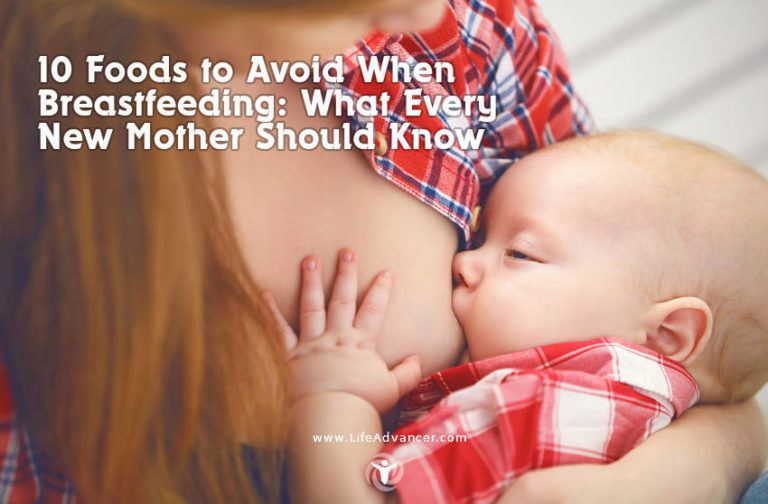 10 Foods to Avoid When Breastfeeding: What Every New Mother Should Know
