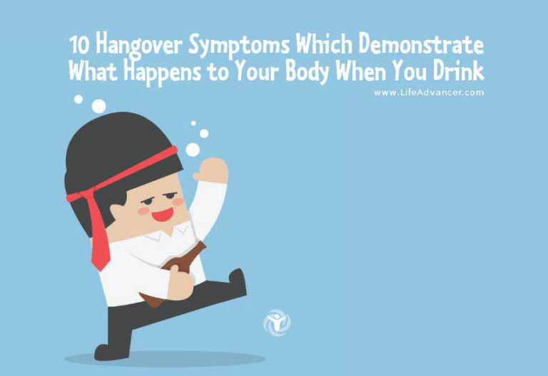 10 Hangover Symptoms Which Demonstrate What Happens to Your Body When You Drink