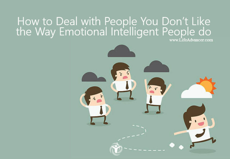 How to Deal with People You Don't Like the Way Emotional Intelligent People Do