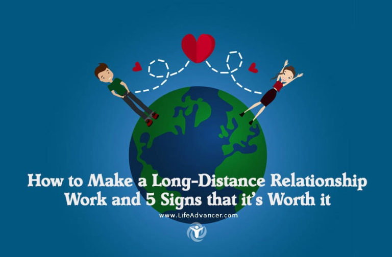 How to Make a Long-Distance Relationship Work and 5 Signs That It's Worth It