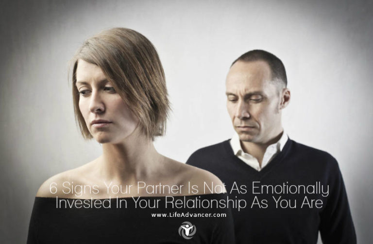 6 Signs S/he Isn't Emotionally Invested In Your Relationship