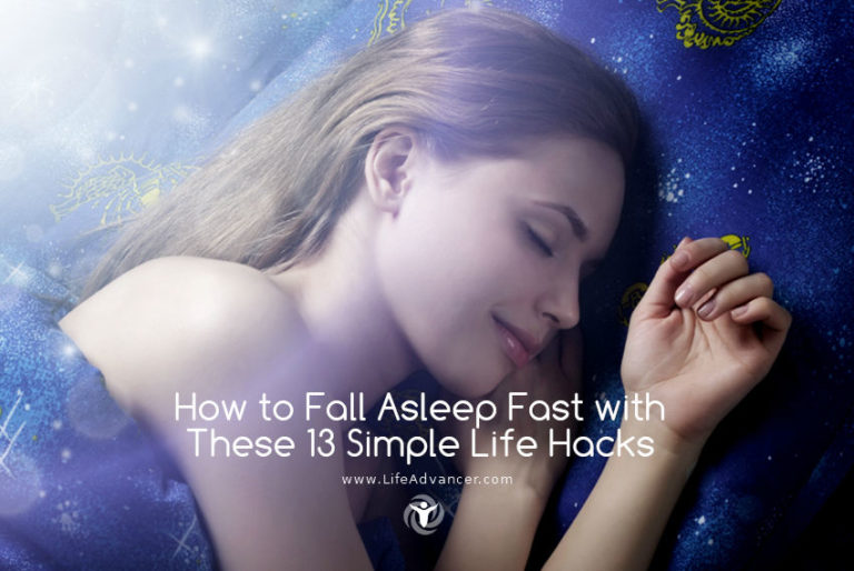 How to Fall Asleep Fast with These 13 Simple Life Hacks