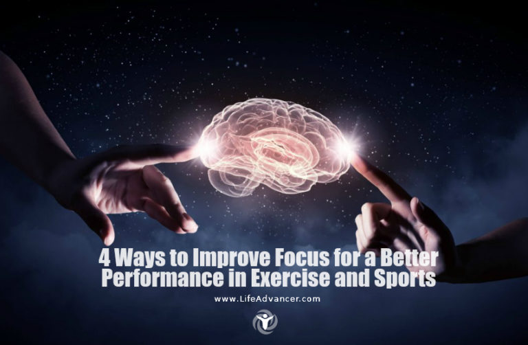 4 Ways to Improve Focus for a Better Performance in Exercise and Sports