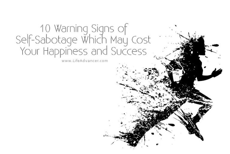 Warning Signs of Self-Sabotage That May Cost You Happiness and Success