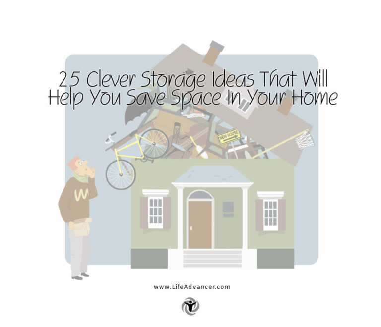 25 Clever Storage Ideas That Will Help You Save Space in Your Home