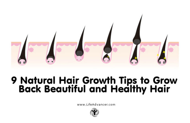 9 Natural Hair Growth Tips to Grow Back Beautiful and Healthy Hair