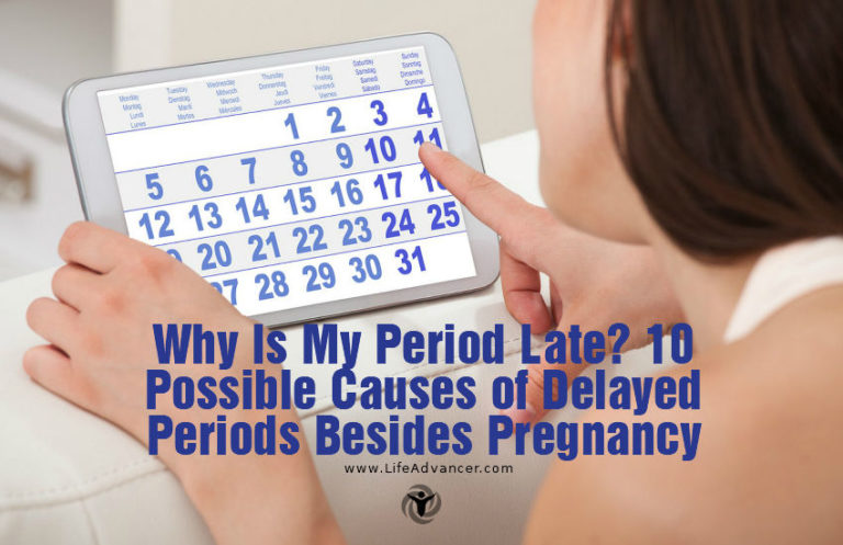 Why Is My Period Late? 10 Possible Causes of Delayed Periods Besides Pregnancy