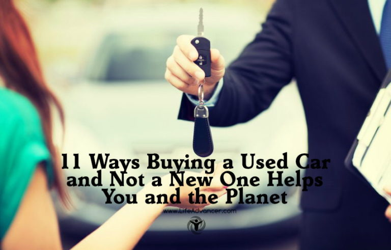 11 Ways Buying a Used Car and Not a New One Helps You and the Planet