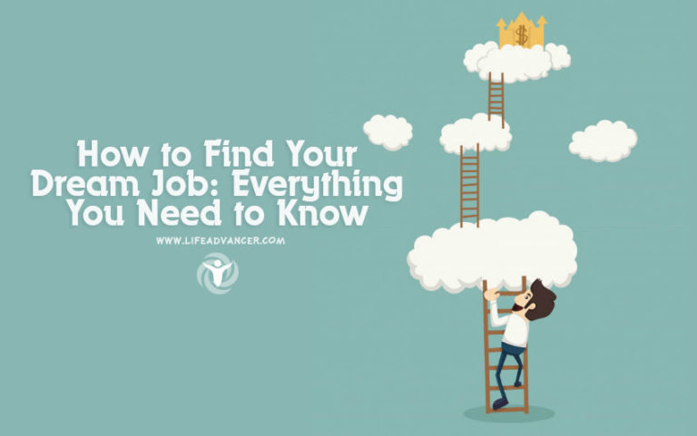How to Find Your Dream Job: Everything You Need to Know
