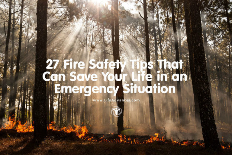 27 Fire Safety Tips That Can Save Your Life in an Emergency Situation