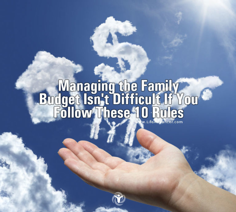Managing the Family Budget Is Easier If You Follow 10 Rules