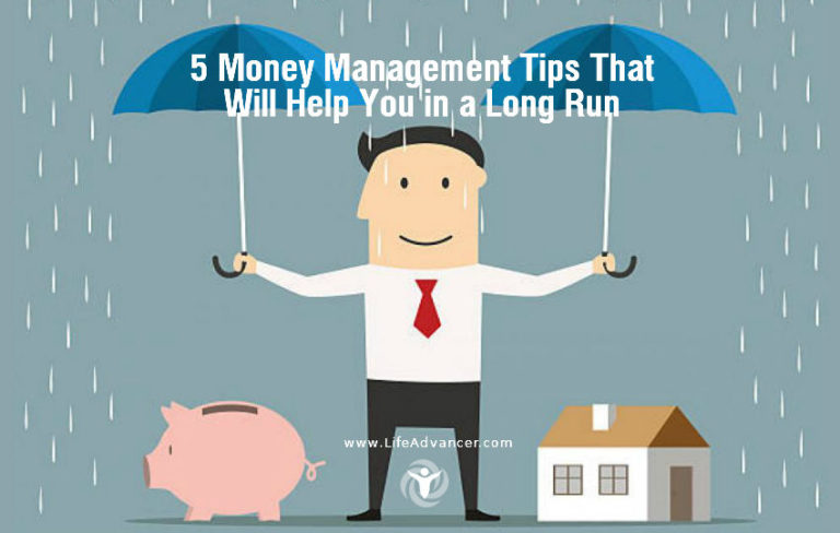 5 Money Management Tips That Will Help You in a Long Run