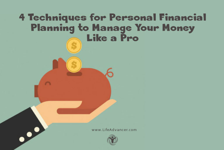 4 Techniques for Personal Financial Planning to Manage Your Money Like a Pro
