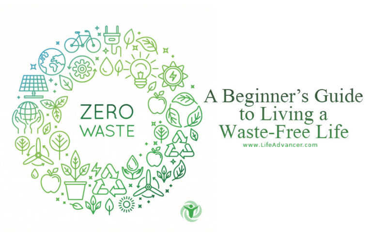 Read more about the article Zero Waste Living: A Beginner's Guide to Living a Waste-Free Life