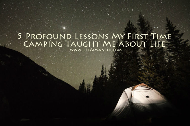 5 Lessons My First Time Camping Taught Me about Life