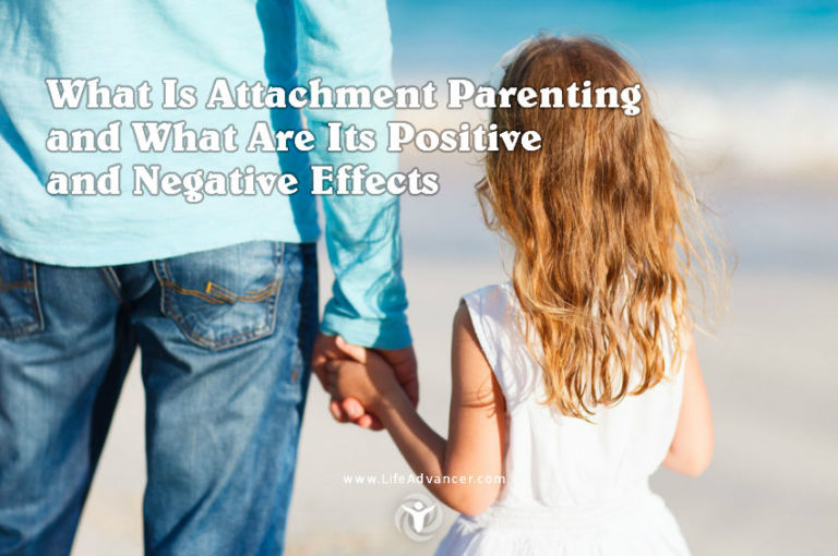 What Is Attachment Parenting and What Are Its Positive and Negative Effects