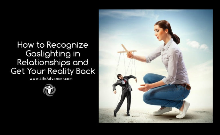 How to Recognize Gaslighting in Relationships and Get Your Reality Back