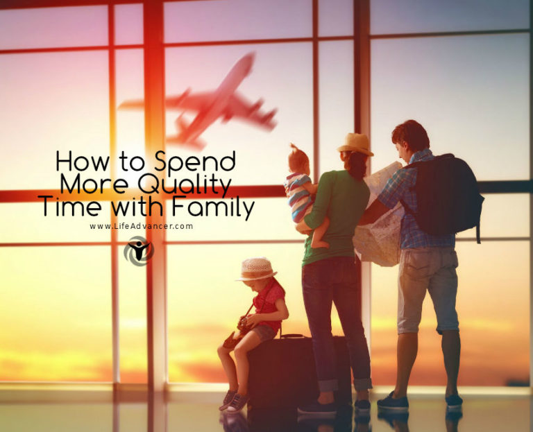 How to Spend More Quality Time with Family (and Why It's Important)