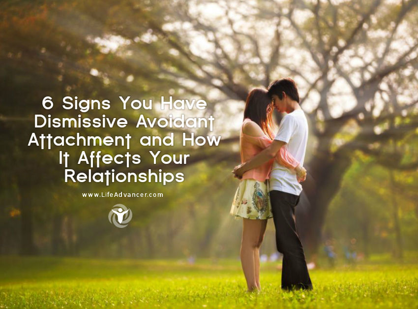 Signs You Have Dismissive Avoidant Attachment