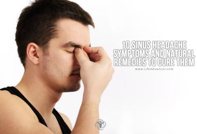 10 Sinus Headache Symptoms and Natural Remedies to Cure Them