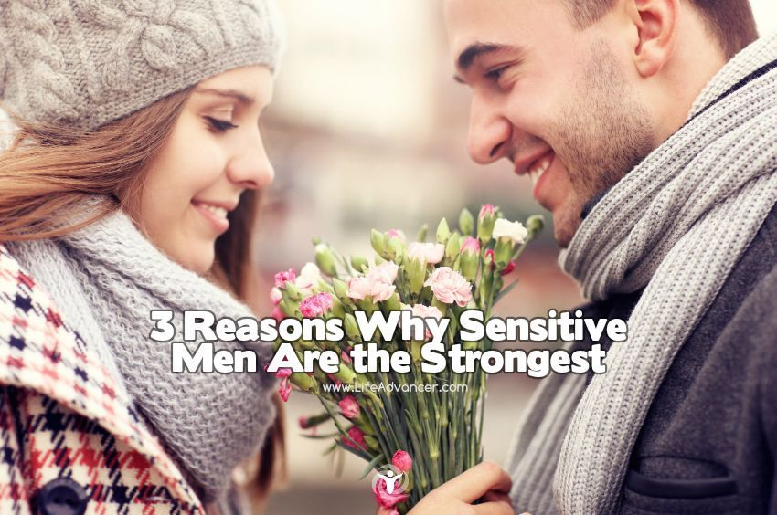 Why Sensitive Men Are the Strongest