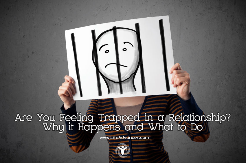 Are You Feeling Trapped in a Relationship