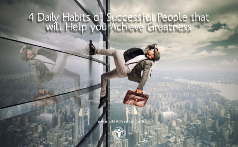 4 Daily Habits of Successful People That You Should Adopt