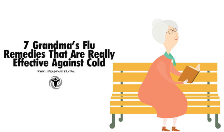 7 Grandma's Flu Remedies That Are Really Effective Against Cold