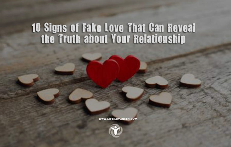 10 Signs of Fake Love That Can Reveal the Truth about Your Relationship