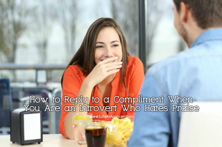 How to Reply to a Compliment When You Are an Introvert Who Hates Praise