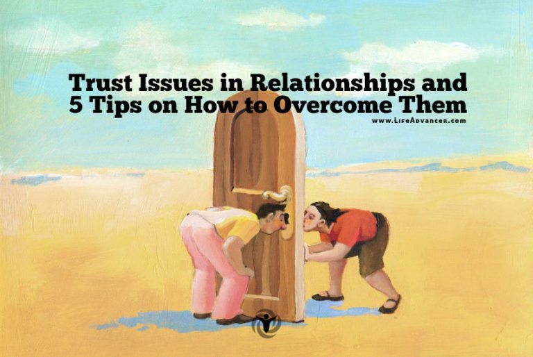 Trust Issues in Relationships and 5 Tips on How to Overcome Them