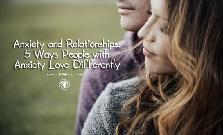 Anxiety and Relationships: 5 Ways People with Anxiety Love Differently