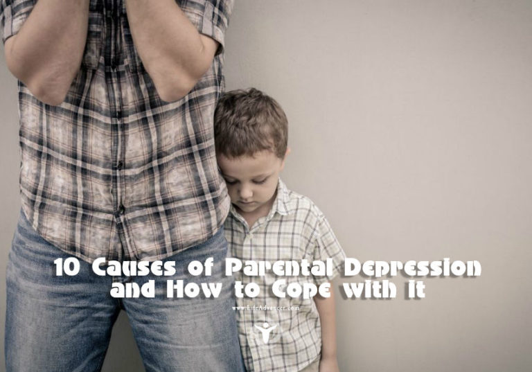 10 Causes of Parental Depression and How to Cope with It