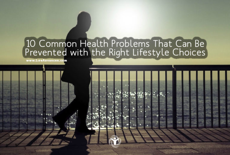 10 Common Health Problems That Can Be Prevented with the Right Lifestyle Choices