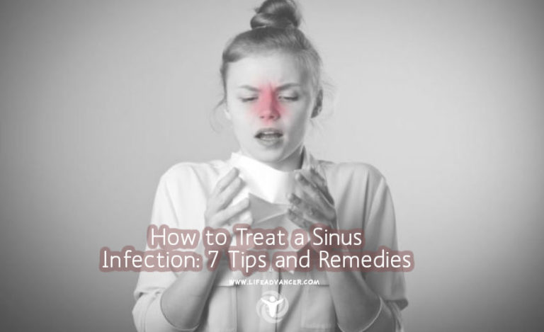 How to Treat a Sinus Infection: 7 Tips and Remedies