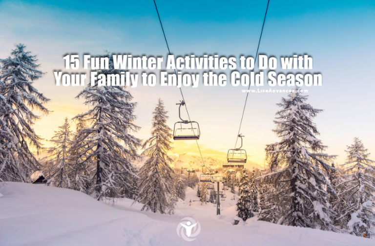 15 Fun Winter Activities to Do with Your Family to Enjoy the Cold Season