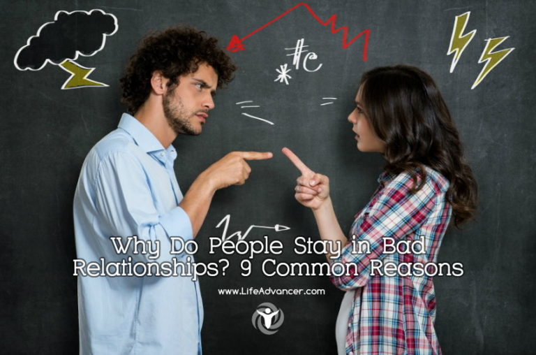 Why Do People Stay in Bad Relationships? 9 Common Reasons